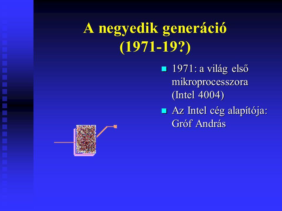 A negyedik generáció (1971-19 )