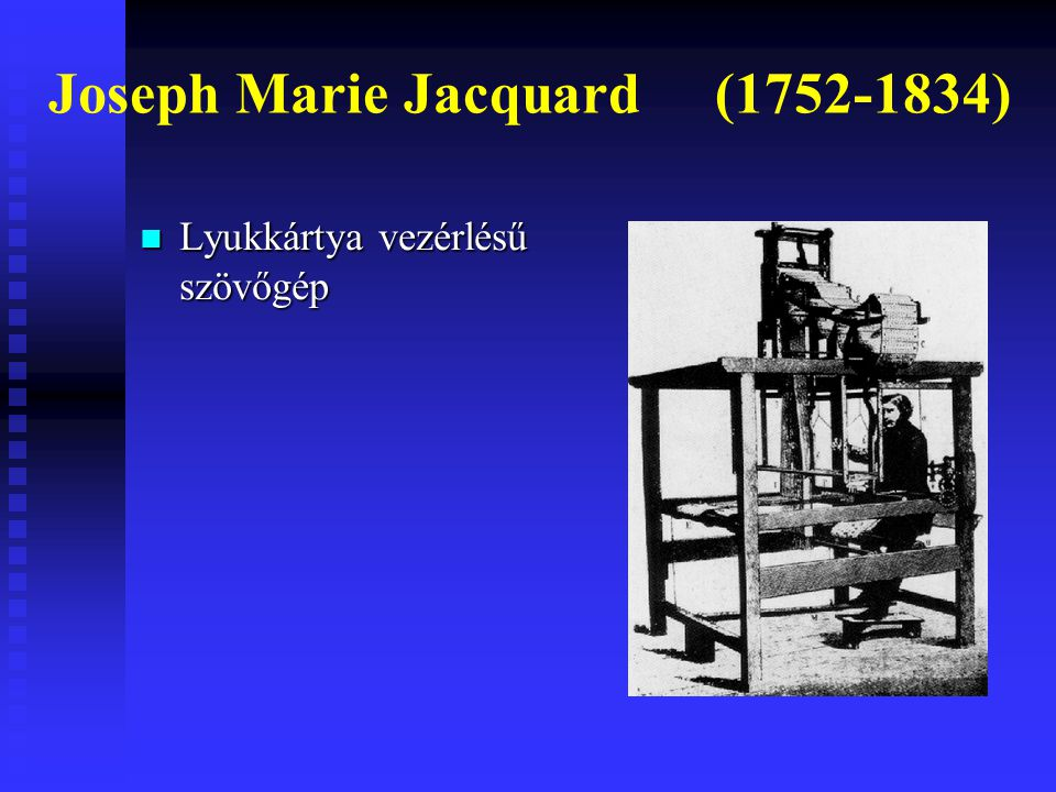 Joseph Marie Jacquard (1752-1834)
