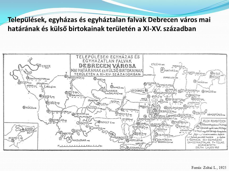 Települések, egyházas és egyháztalan falvak Debrecen város mai határának és külső birtokainak területén a XI-XV. században