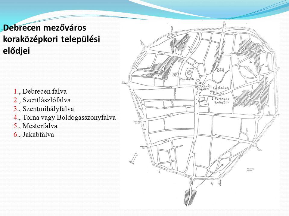 Debrecen mezőváros koraközépkori települési elődjei
