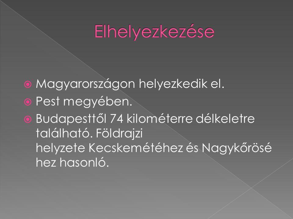 Elhelyezkezése Magyarországon helyezkedik el. Pest megyében.