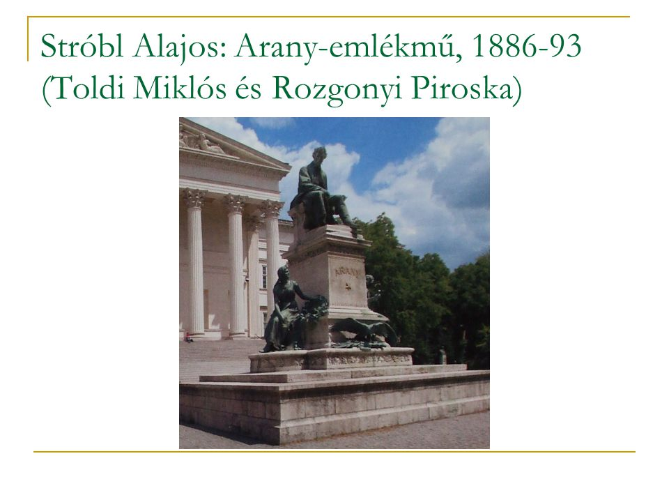 Stróbl Alajos: Arany-emlékmű, 1886-93 (Toldi Miklós és Rozgonyi Piroska)
