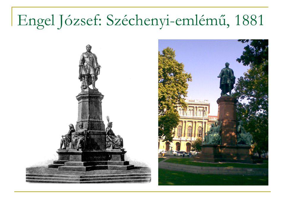 Engel József: Széchenyi-emlémű, 1881