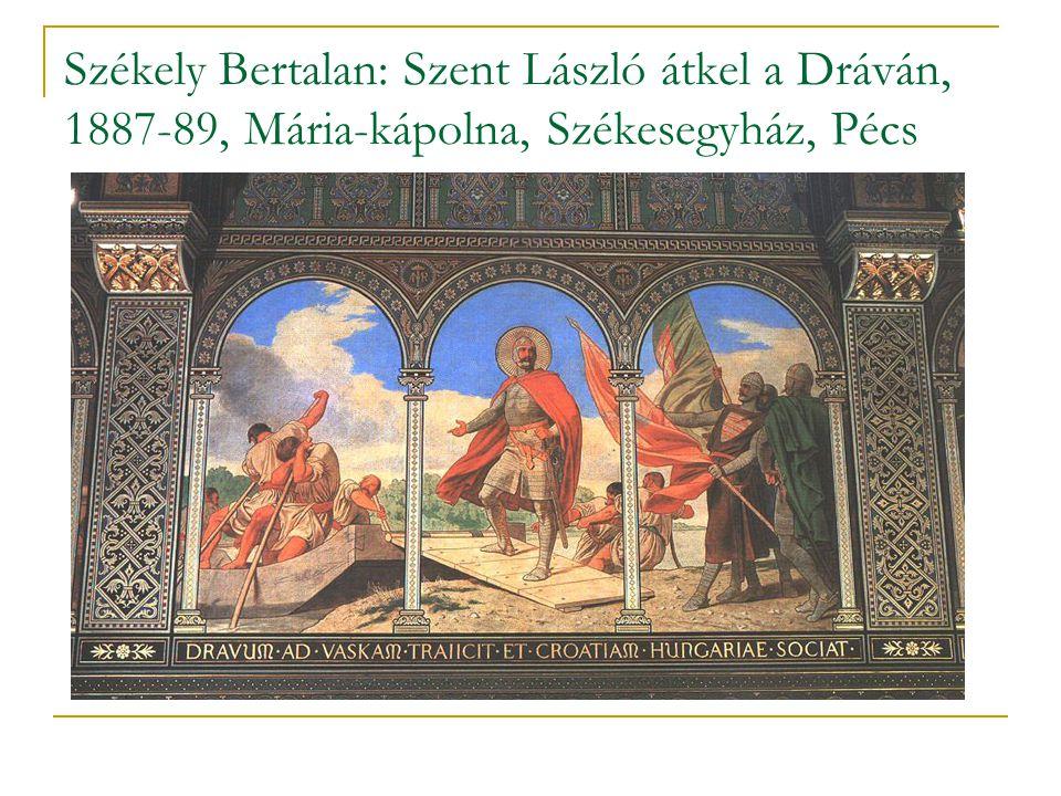 Székely Bertalan: Szent László átkel a Dráván, 1887-89, Mária-kápolna, Székesegyház, Pécs