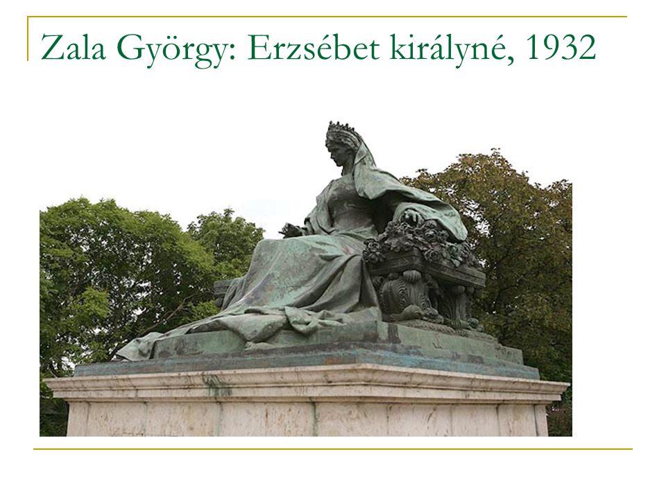 Zala György: Erzsébet királyné, 1932