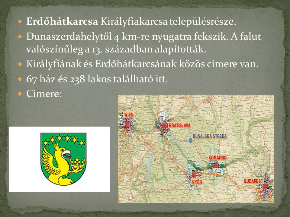 Erdőhátkarcsa Királyfiakarcsa településrésze.