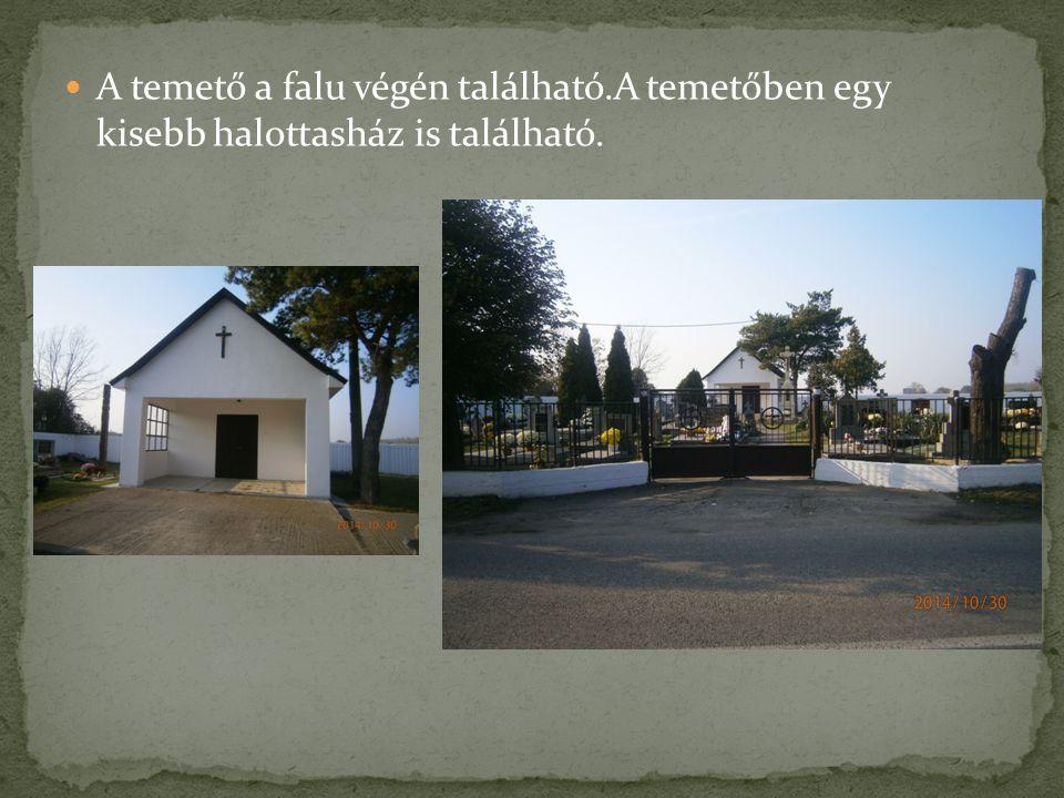 A temető a falu végén található