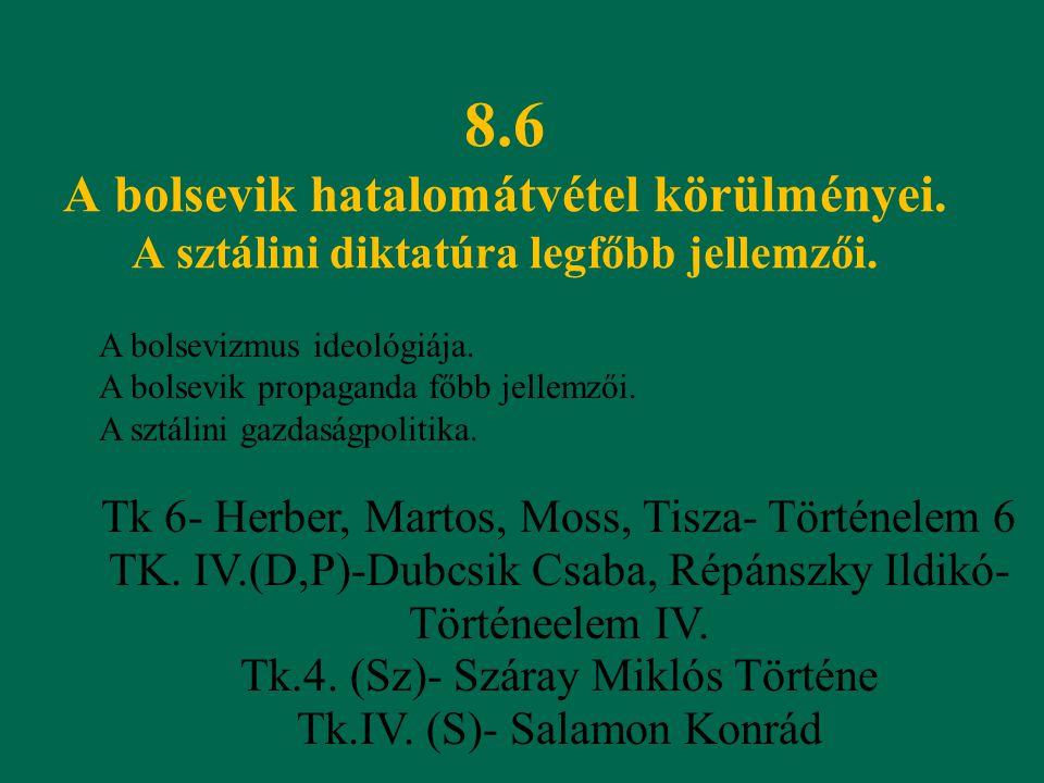8. 6 A bolsevik hatalomátvétel körülményei