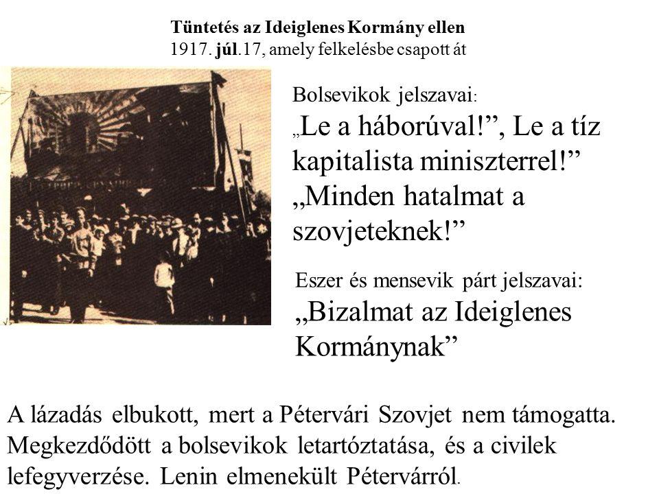 """""""Minden hatalmat a szovjeteknek!"""