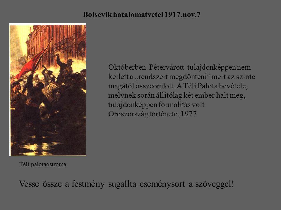 Bolsevik hatalomátvétel 1917.nov.7