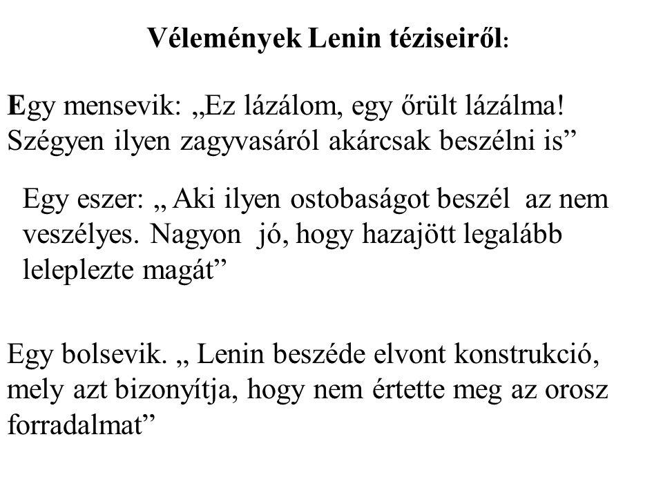Vélemények Lenin téziseiről: