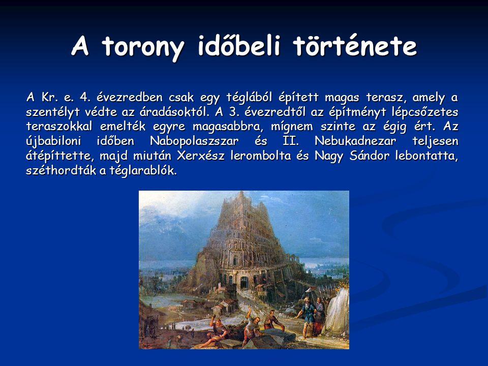 A torony időbeli története