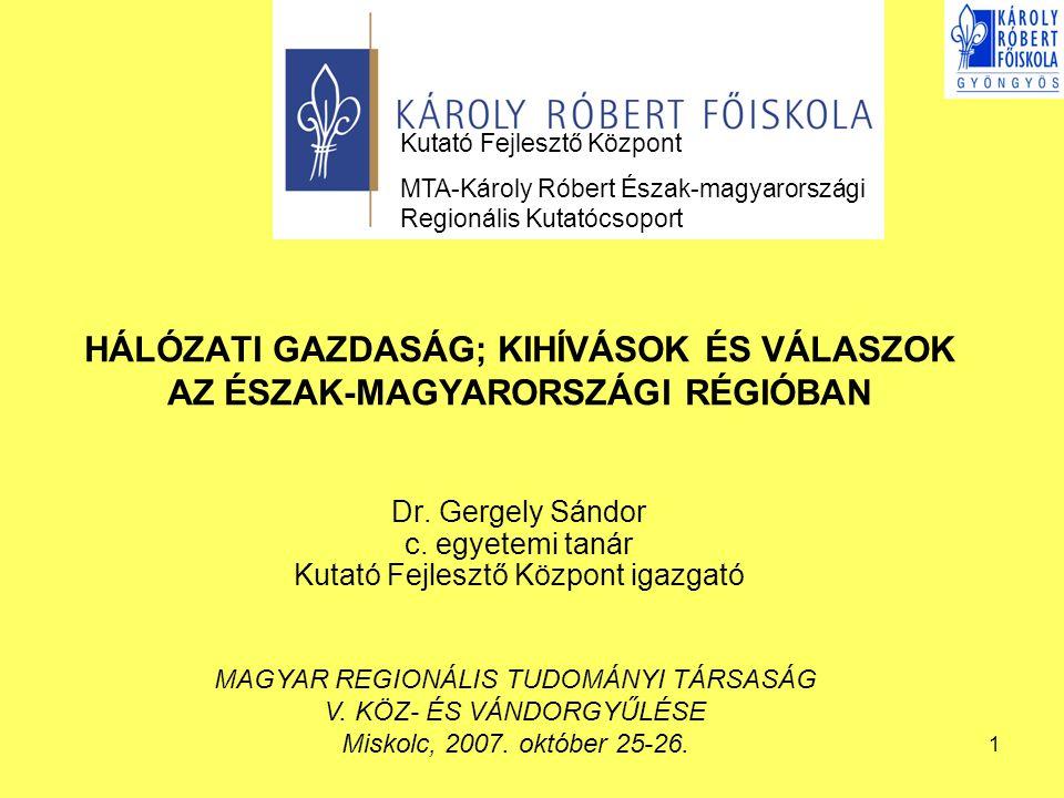 Dr. Gergely Sándor c. egyetemi tanár Kutató Fejlesztő Központ igazgató