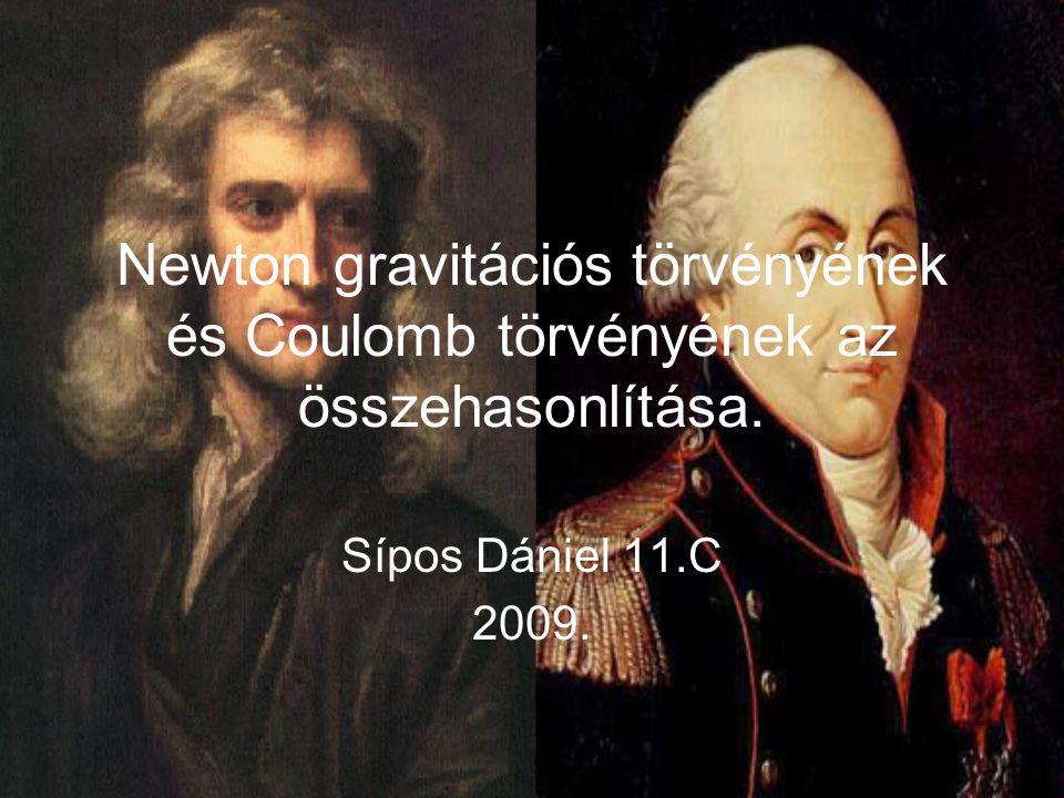 Newton gravitációs törvényének és Coulomb törvényének az összehasonlítása.