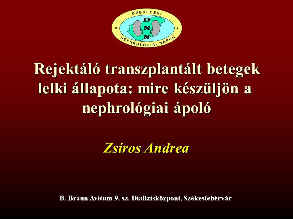 Rejektáló transzplantált betegek lelki állapota: mire készüljön a