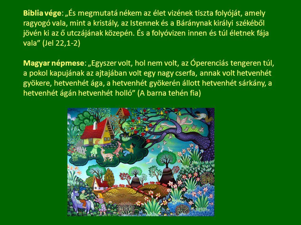 """Biblia vége: """"És megmutatá nékem az élet vizének tiszta folyóját, amely ragyogó vala, mint a kristály, az Istennek és a Báránynak királyi székéből jövén ki az ő utczájának közepén. És a folyóvizen innen és túl életnek fája vala (Jel 22,1-2)"""