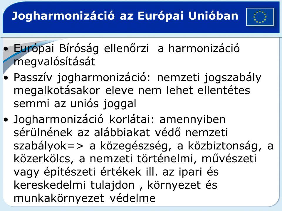 Jogharmonizáció az Európai Unióban