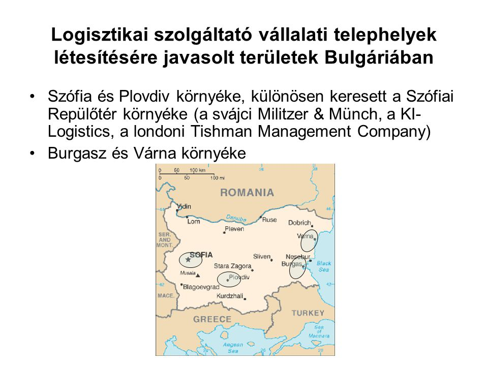 Logisztikai szolgáltató vállalati telephelyek létesítésére javasolt területek Bulgáriában