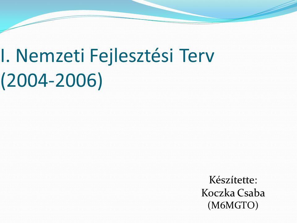 I. Nemzeti Fejlesztési Terv (2004-2006)