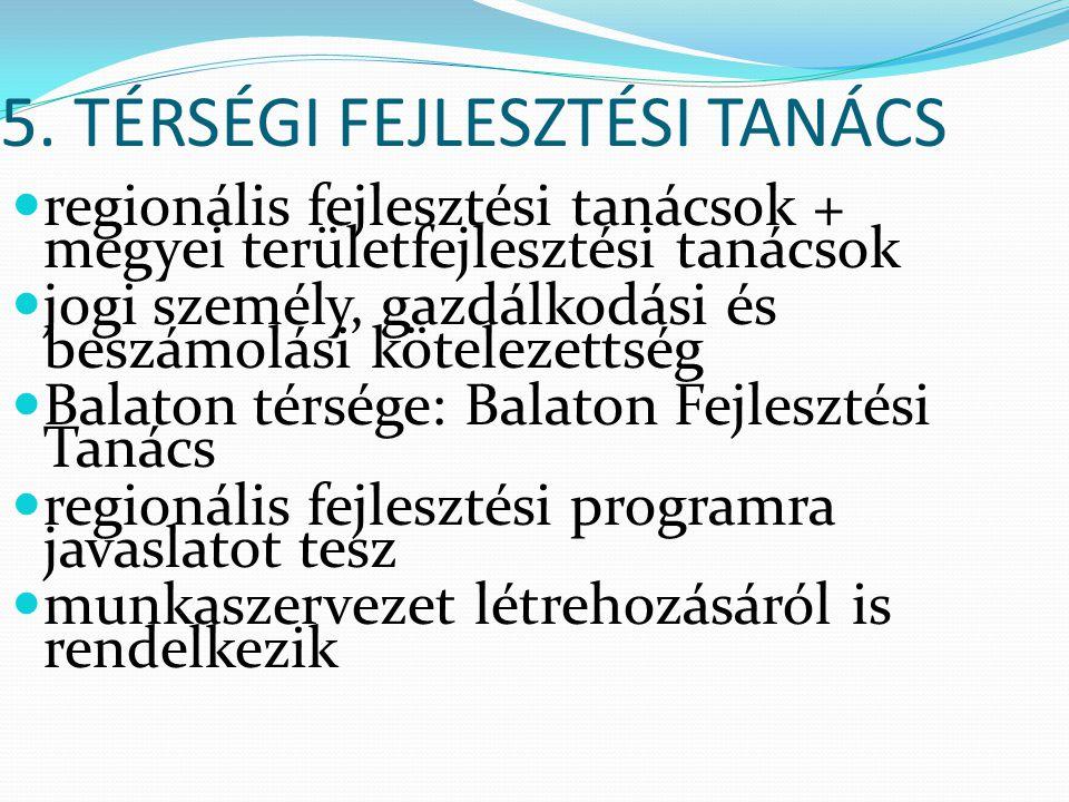 5. TÉRSÉGI FEJLESZTÉSI TANÁCS