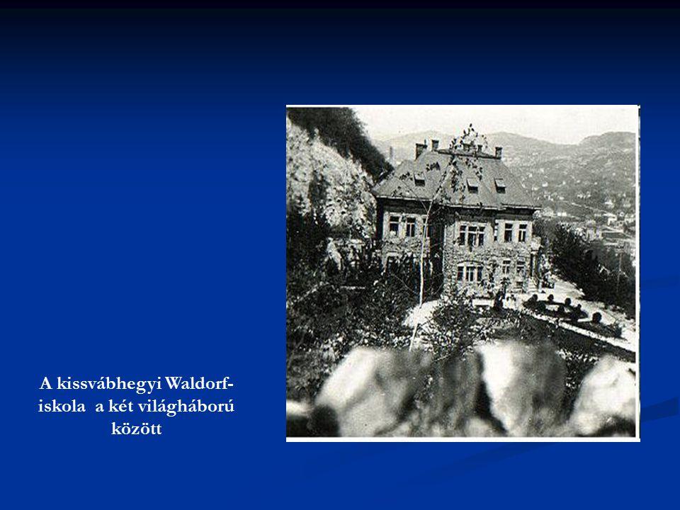 A kissvábhegyi Waldorf- iskola a két világháború között