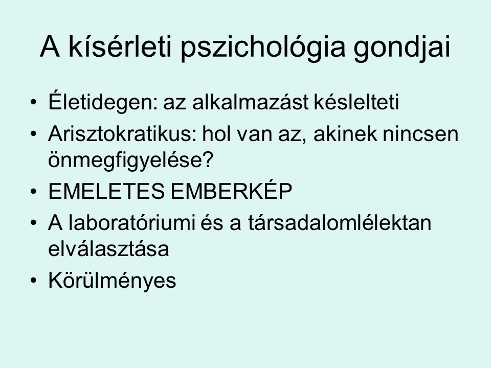 A kísérleti pszichológia gondjai