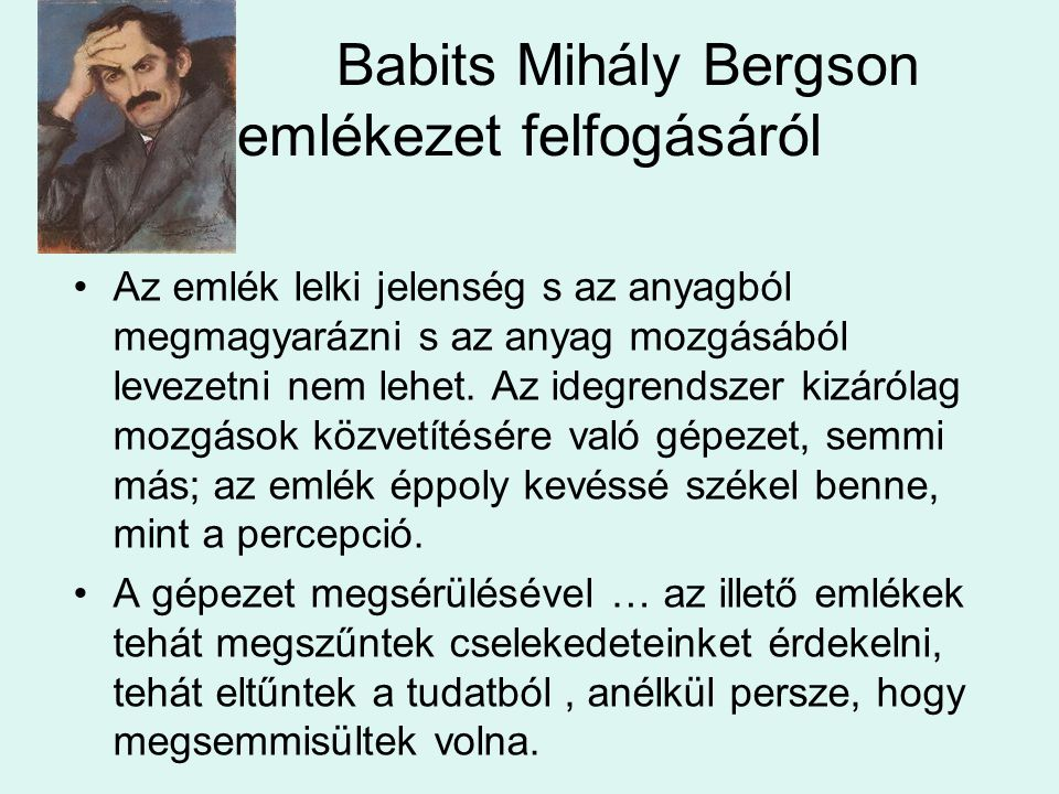 Babits Mihály Bergson emlékezet felfogásáról