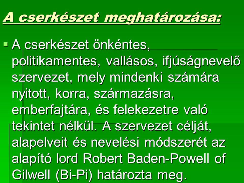 A cserkészet meghatározása: