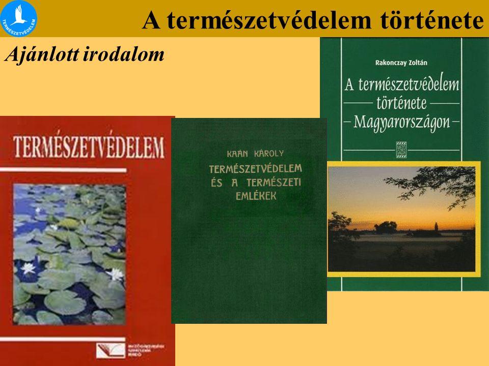 A természetvédelem története Természetvédelmi alapfogalmak