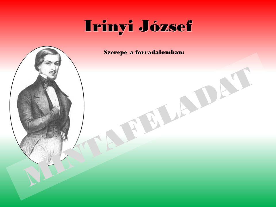 Irinyi József Szerepe a forradalomban: MINTAFELADAT