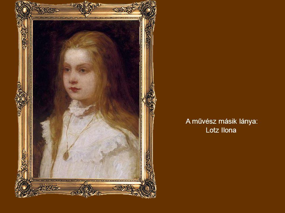 A művész másik lánya: Lotz Ilona