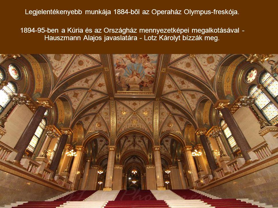 Legjelentékenyebb munkája 1884-ből az Operaház Olympus-freskója.