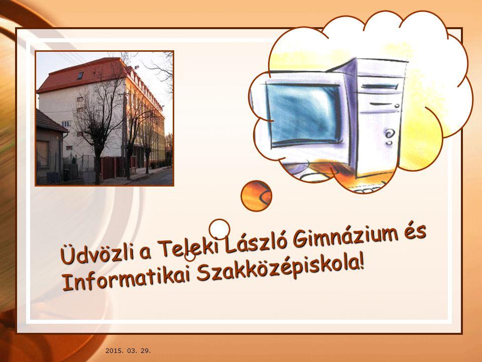 Üdvözli a Teleki László Gimnázium és Informatikai Szakközépiskola!