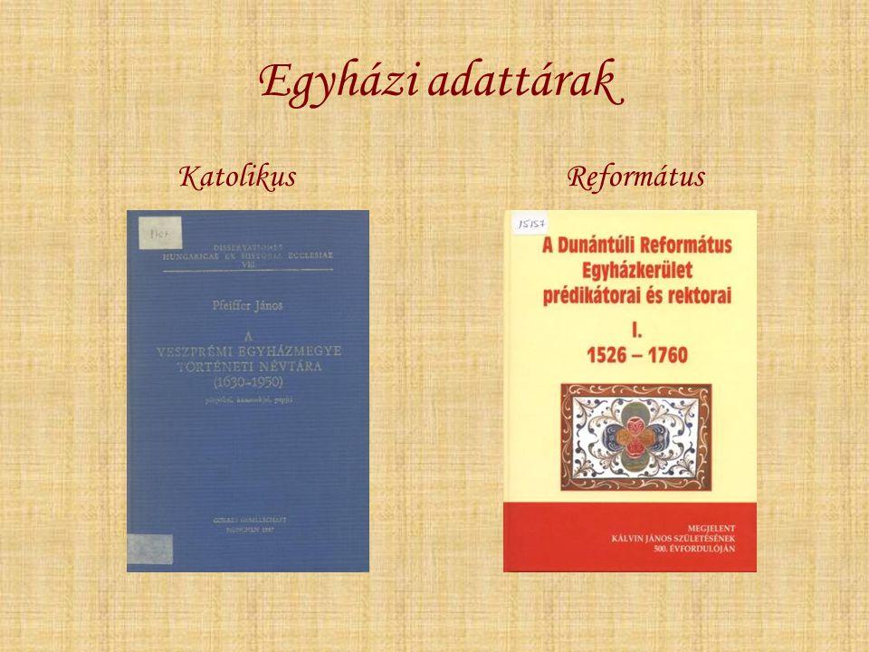 Egyházi adattárak Katolikus Református