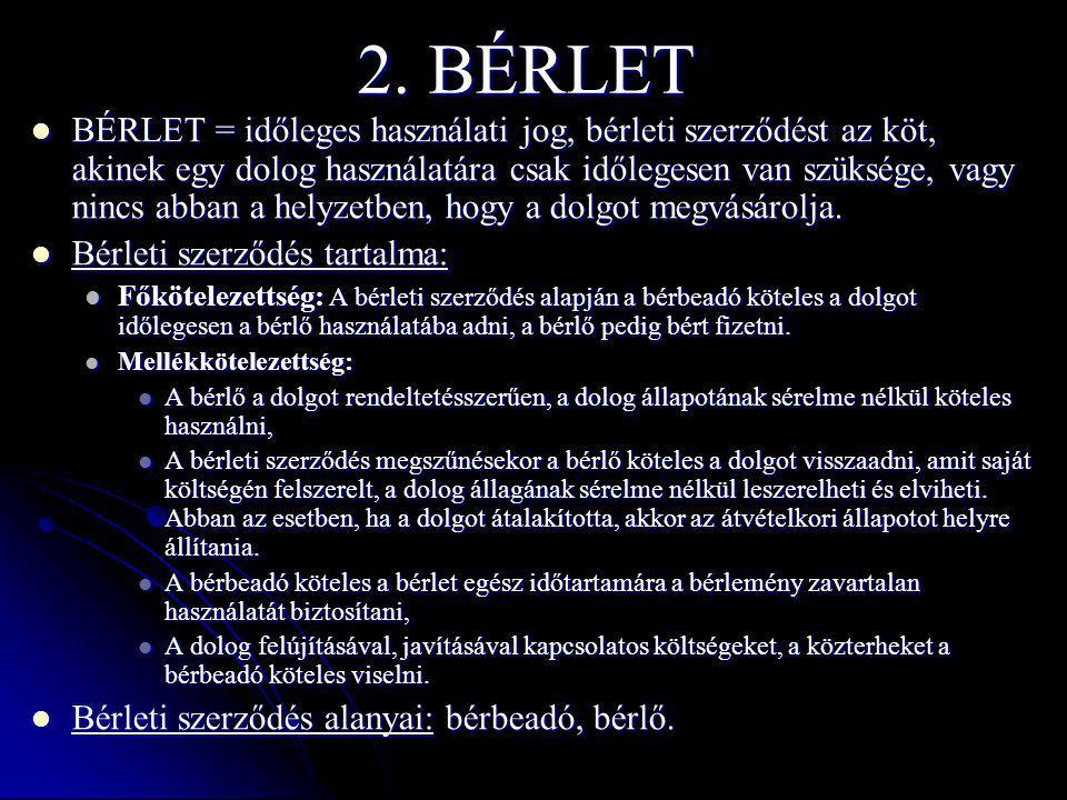 2. BÉRLET