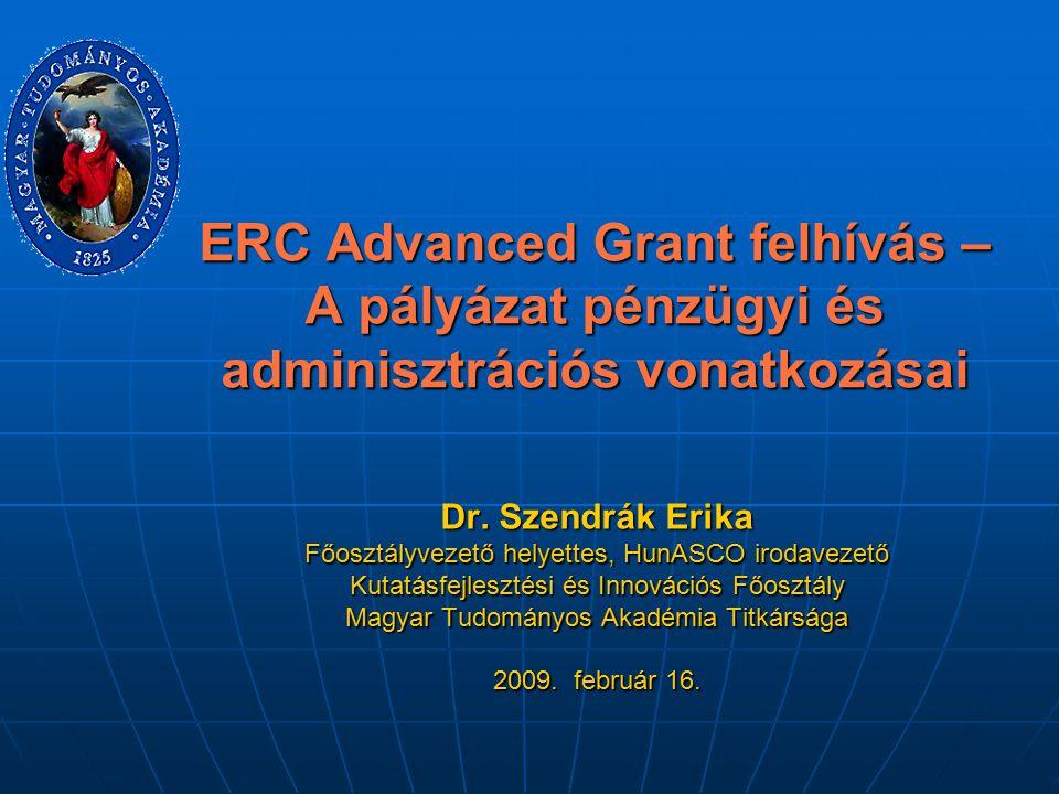 ERC Advanced Grant felhívás – A pályázat pénzügyi és adminisztrációs vonatkozásai