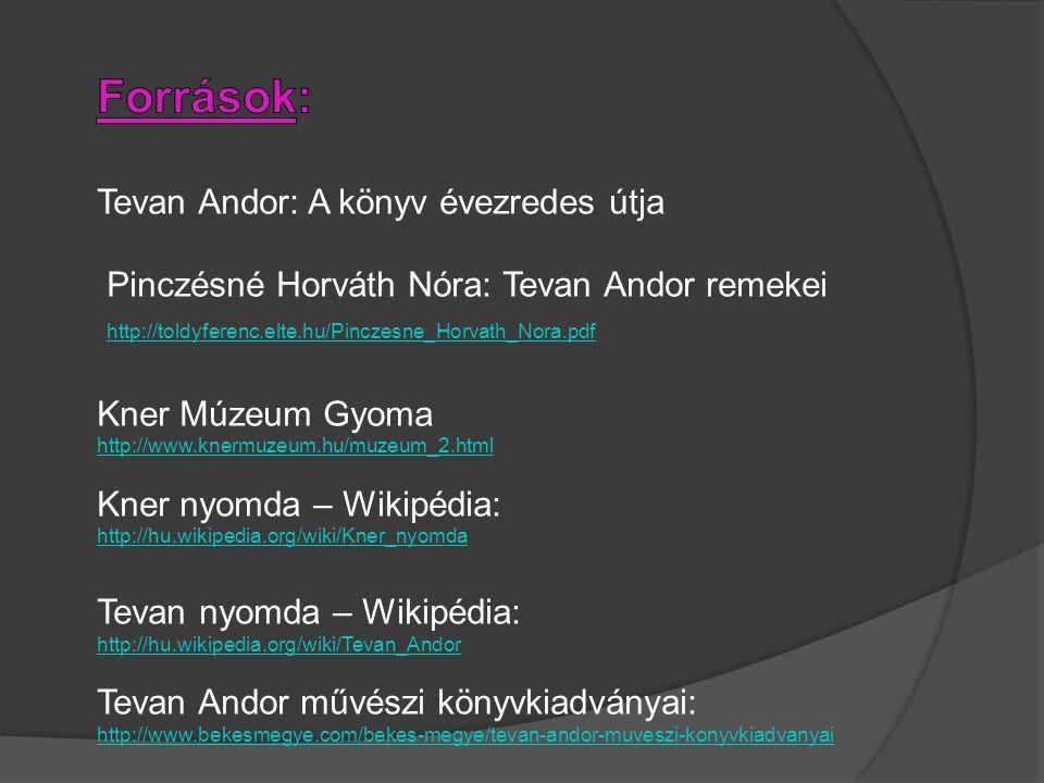 Források: Tevan Andor: A könyv évezredes útja