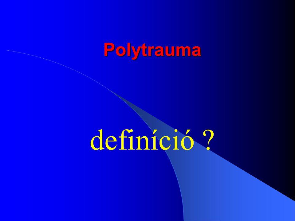 Polytrauma definíció