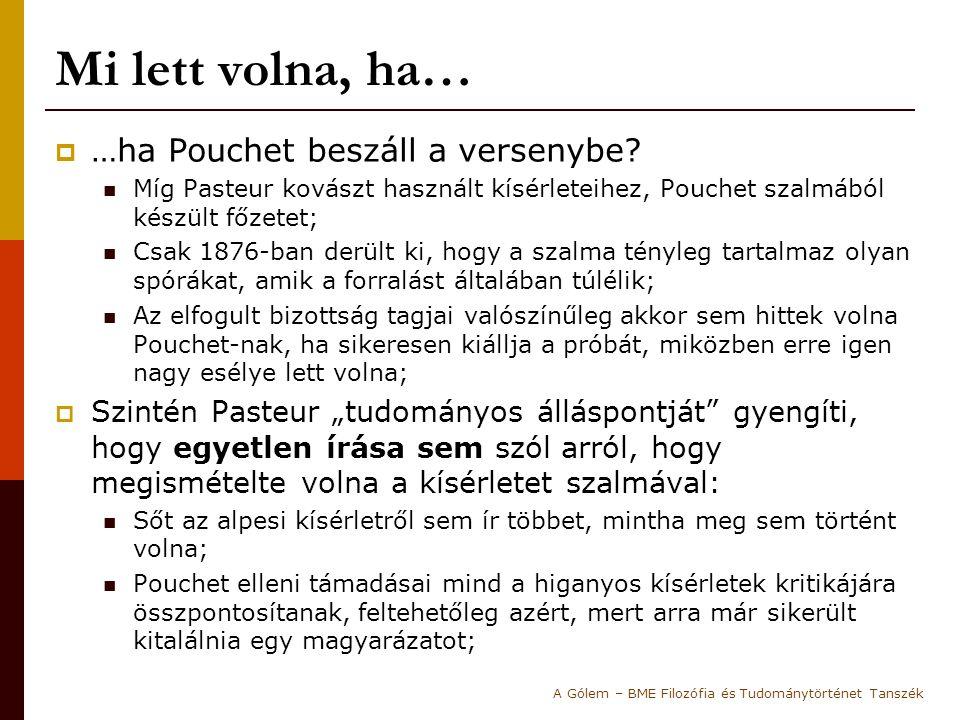 Mi lett volna, ha… …ha Pouchet beszáll a versenybe