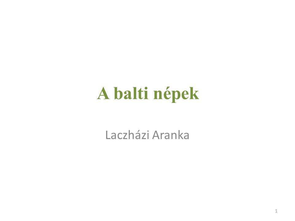 A balti népek Laczházi Aranka