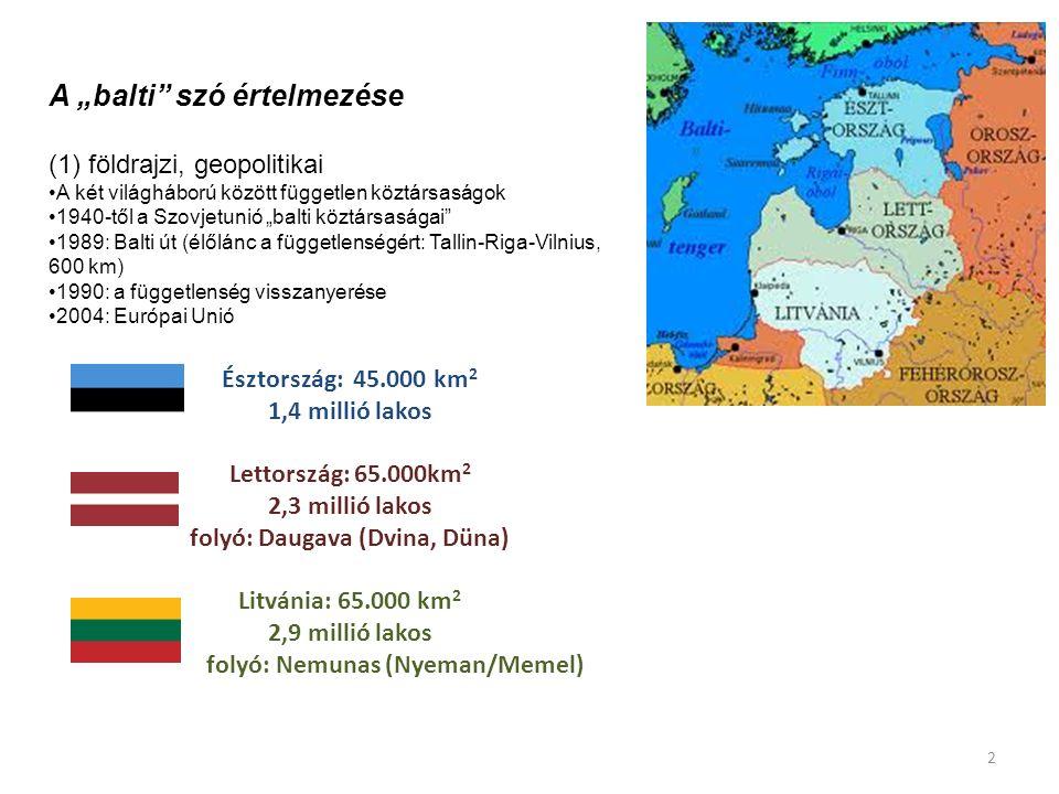 """A """"balti szó értelmezése (1) földrajzi, geopolitikai"""
