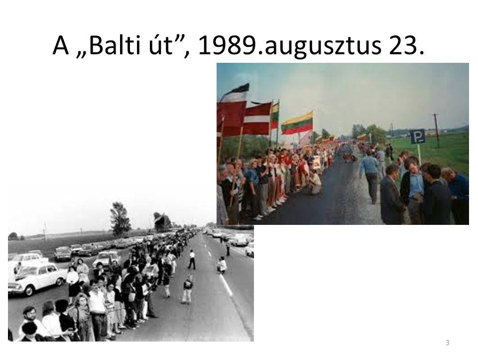 """A """"Balti út , 1989.augusztus 23."""