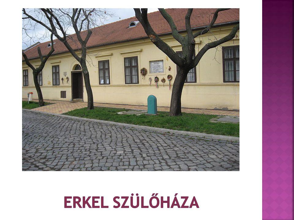 Erkel szülőháza