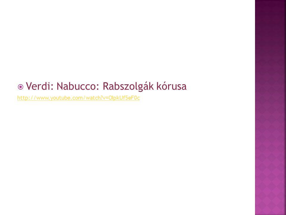 Verdi: Nabucco: Rabszolgák kórusa