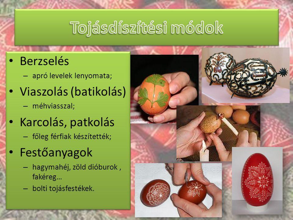 Tojásdíszítési módok Berzselés Viaszolás (batikolás)