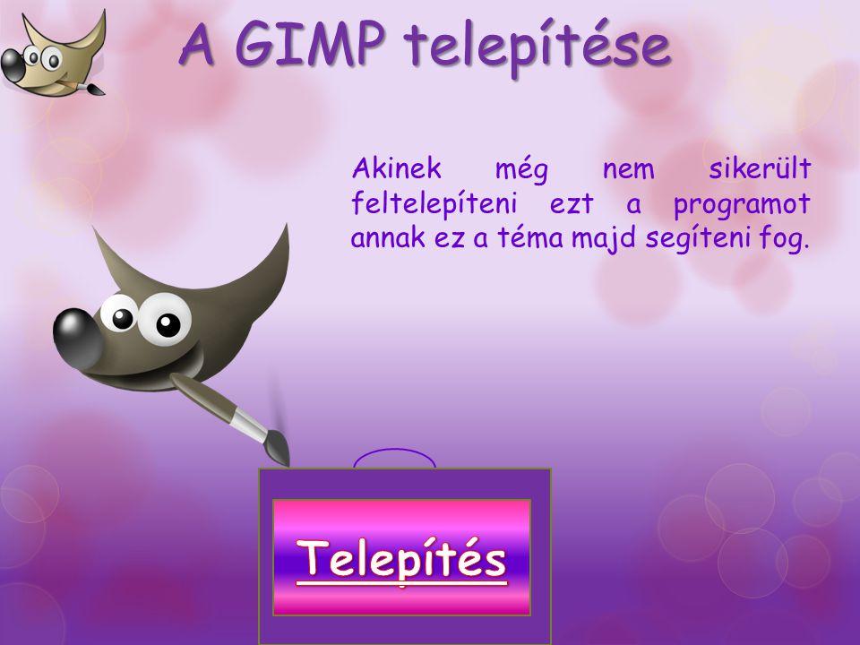 A GIMP telepítése Telepítés
