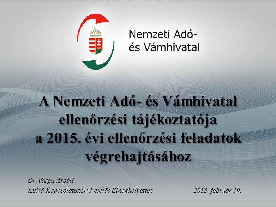 A Nemzeti Adó- és Vámhivatal ellenőrzési tájékoztatója a 2015