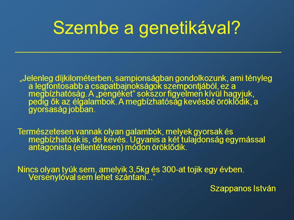 Szembe a genetikával