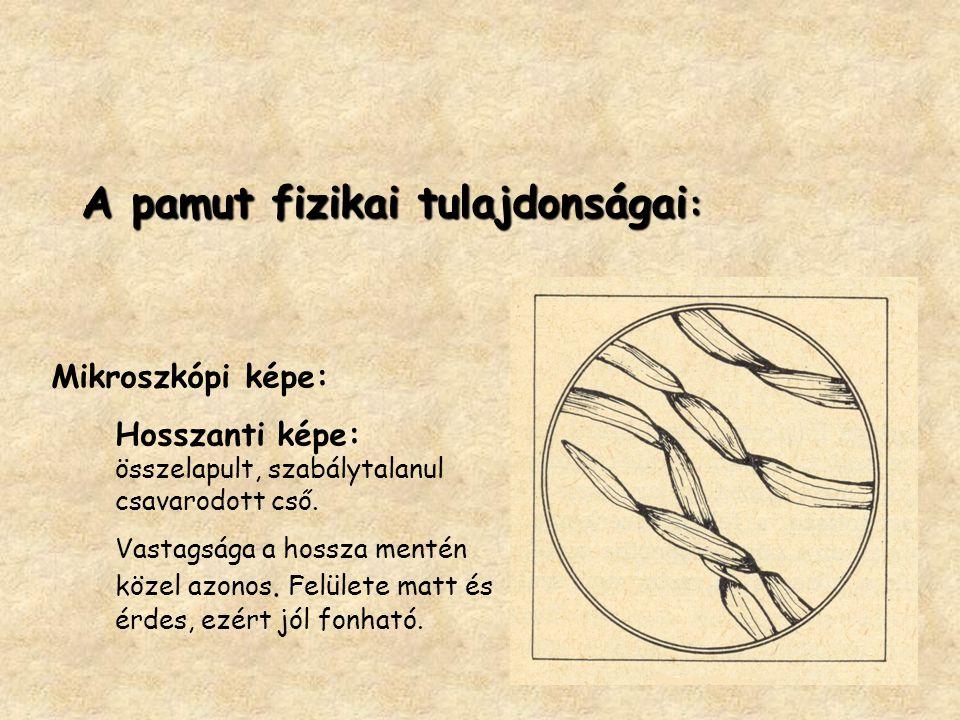 A pamut fizikai tulajdonságai: