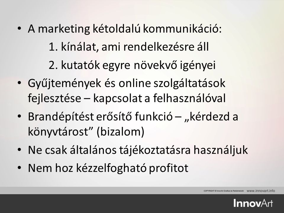 A marketing kétoldalú kommunikáció: